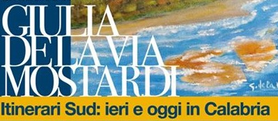 Itinerari Sud: ieri e oggi in Calabria.