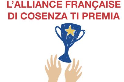 L'alliance Française di Cosenza Ti premia!