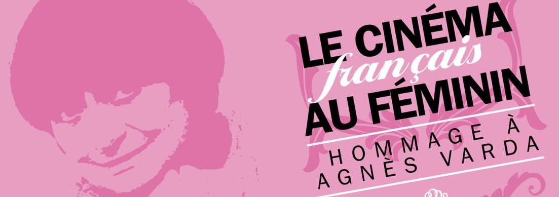 Le Cinema Français au féminin: hommage à Agnès Varda