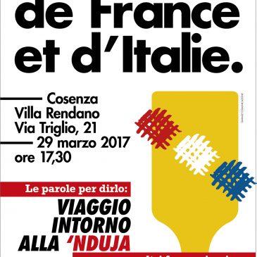 GOÛT DE FRANCE ET D'ITALIE. Le parole per dirlo: viaggio intorno alla 'nduja e altri francesismi.